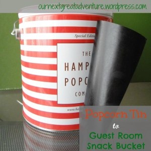Guest Room Snack Bucket - Cover-up with Chalkboard Paper