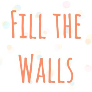 Fill the Walls Button